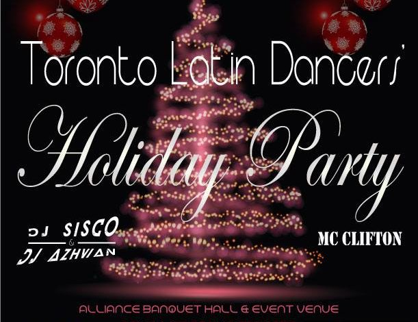 2017 Toronto Latin Dancers Holiday Party